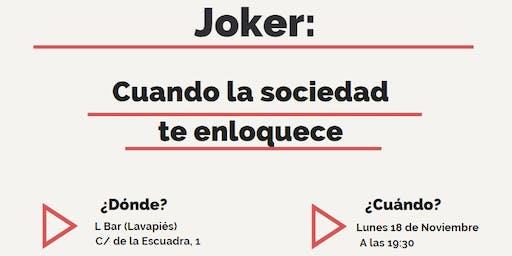 Cervecívica-Joker: Cuando La Sociedad Te Enloquece