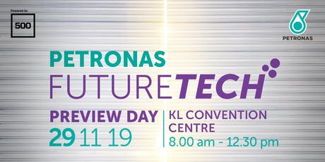 PETRONAS FutureTech Preview Day tickets