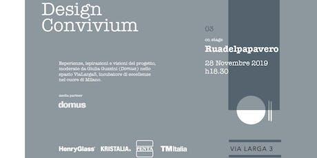 Design Convivium III con Ruadelpapavero biglietti