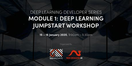 Deep Learning Jumpstart Workshop (15 – 16 January 2020) tickets