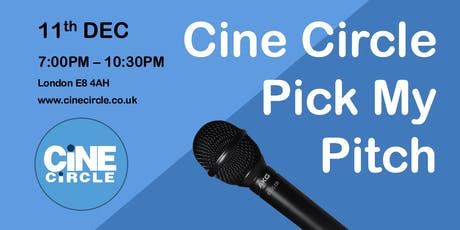 Cine Circle - Pick My Pitch tickets