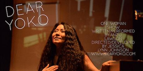 DEAR YOKO - One Woman Show by Anzu Lawson tickets