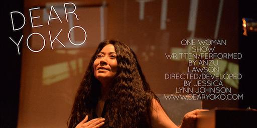DEAR YOKO - One Woman Show by Anzu Lawson