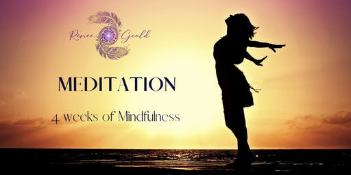 4 Week Meditation Program with Renee