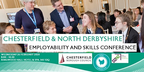 Chesterfield & North Derbyshire Employability & Skills Conference 2020 tickets