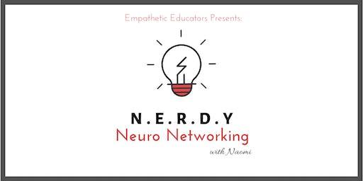 N.E.R.D.Y Neuro Networking