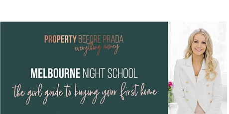 Melbourne Night School - The girl guide to buying your first home. tickets