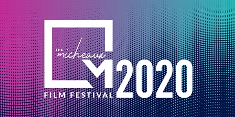 Micheaux Film Festival 2020 tickets