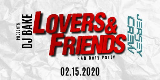Lovers & Friends : RNB Only Party