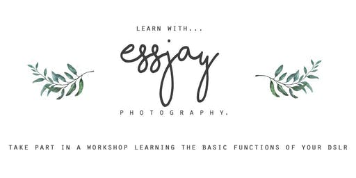 ESSJAY PHOTOGRAPHY // Beginners DSLR workshop