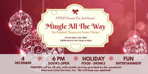 "OCWP's 3rd Annual ""Mingle All The Way!"""