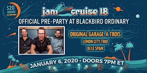 Jam Cruise 18 Official Pre Party w/ Original Garage A Trois
