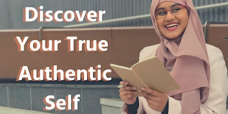 Discover Your True Authentic Self : Self Discovery Seminar tickets
