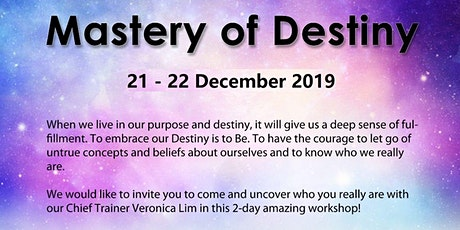 Mastery of Destiny tickets