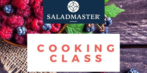 Saladmaster Cooking Class