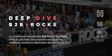 Deep Dive : B2B Rocks : marketing & sales, best practices billets