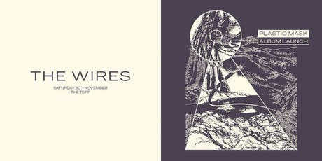 THE WIRES 'PLASTIC MASK' LP LAUNCH tickets