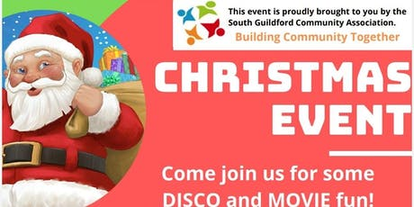 Christmas in South Guildford - disco and movie tickets