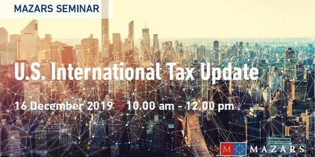 Mazars Seminar: U.S. International Tax Update tickets