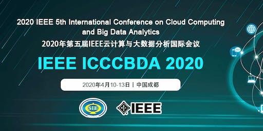 5th Intl.  Conf. on Cloud Computing and Big Data Analytics: ICCCBDA 2020