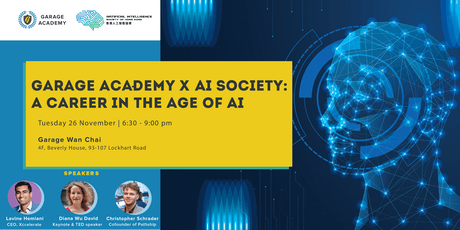 Garage Academy x AI Society: A Career in the age of AI tickets