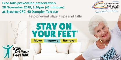 Stay On Your Feet - Free Falls Prevention Presentation tickets