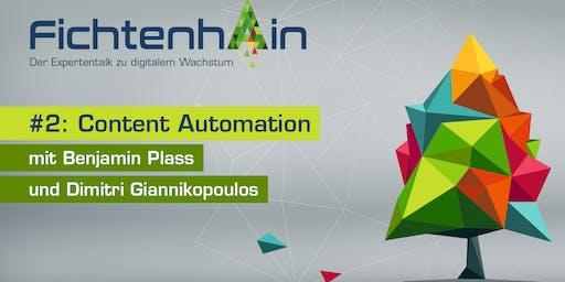 FICHTENHAIN #2: Content Automation