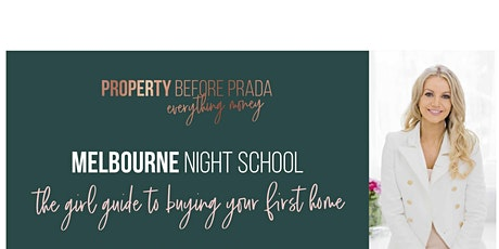 Melbourne Night School -The girl guide to buying your first home tickets
