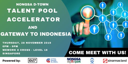 Nongsa D-Town: Talent pool accelerator and gateway to Indonesia