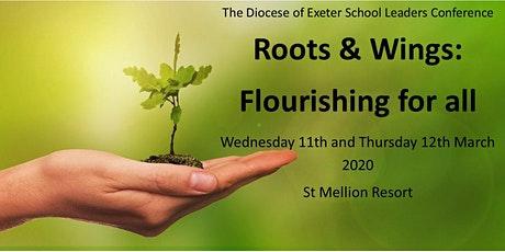School Leaders Conference -  Roots & Wings: Flourishing for All tickets
