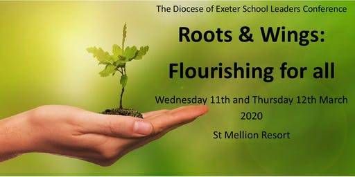 School Leaders Conference -  Roots & Wings: Flourishing for All