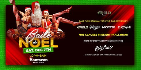 BAILE DO NOEL-SANTACON AFTER PARTY tickets