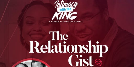 The Relationship Gist