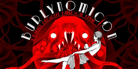 Burlynomicon- A Darkly Decadent Burlesque Revue tickets