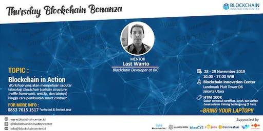 "Thursday Blockchain Bonanza - ""Blockchain In Action"""