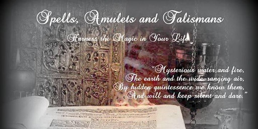 Spells, Amulets and Talismans