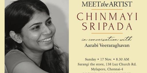Meet the Artist - Chinmayi Sripada