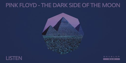 Pink Floyd - The Dark Side of the Moon : LISTEN