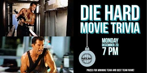 Die Hard Movie Trivia