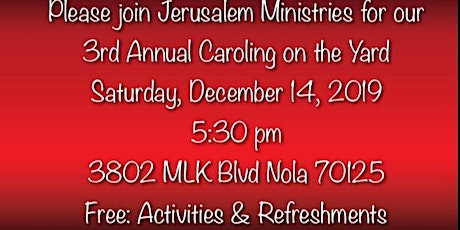 Third Annual Caroling on the Yard tickets