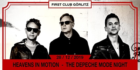 Heavens in Motion - The Depeche Mode Night tickets