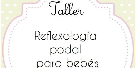 Reflexología Podal sábado - Donostia baby Party billets