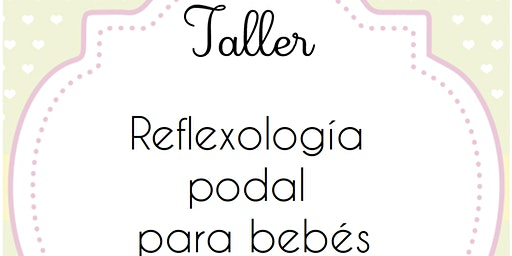 Reflexología Podal domingo - Donostia baby Party