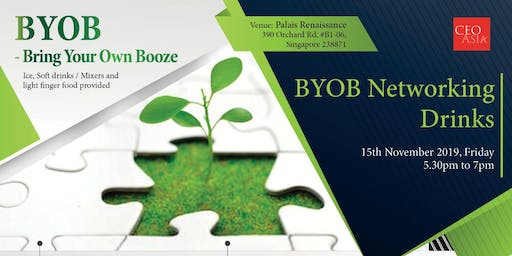 BYOB Bring-Your-Own-Booze Networking Event | CEO Asia