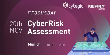CyberRisk Assessment - Cytegic and Plug and Play tickets