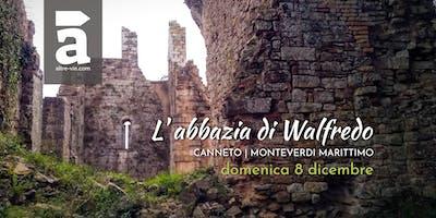 L'abbazia di Walfredo