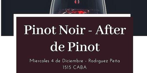 Pinot Noir - After de Pinot!
