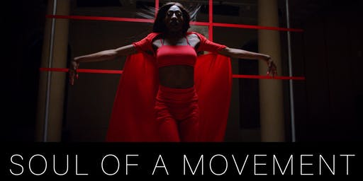 SOUL OF A MOVEMENT; FILM SCREENING + Q&A WITH GARETH PUGH AND CARSON MCCOLL