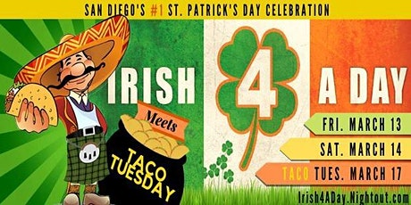2020 Irish 4 A Day ~ San Diego's #1 St. Patrick's Day Party Hop tickets