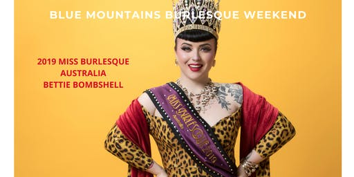 Blue Mountains Annual Burlesque Weekend